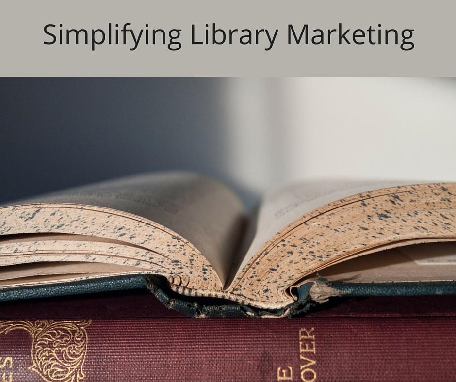 Simplifying_Library_Marketing.jpg