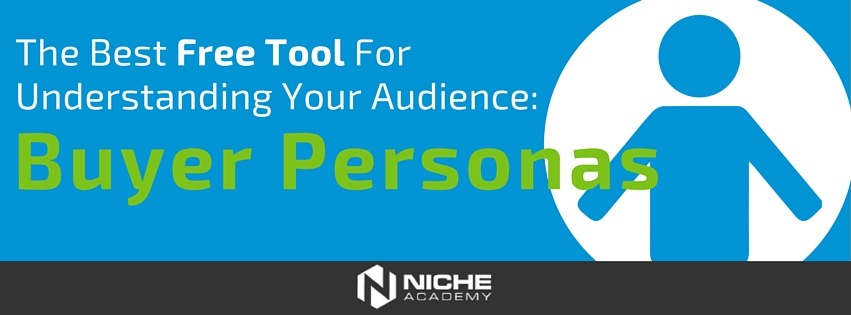 The_Best_Free_Tool_for_Understanding_Your_Audience-_Buyer_Personas