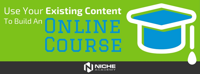 Use_Your_Existing_Content_to_Build_an_Online_Course