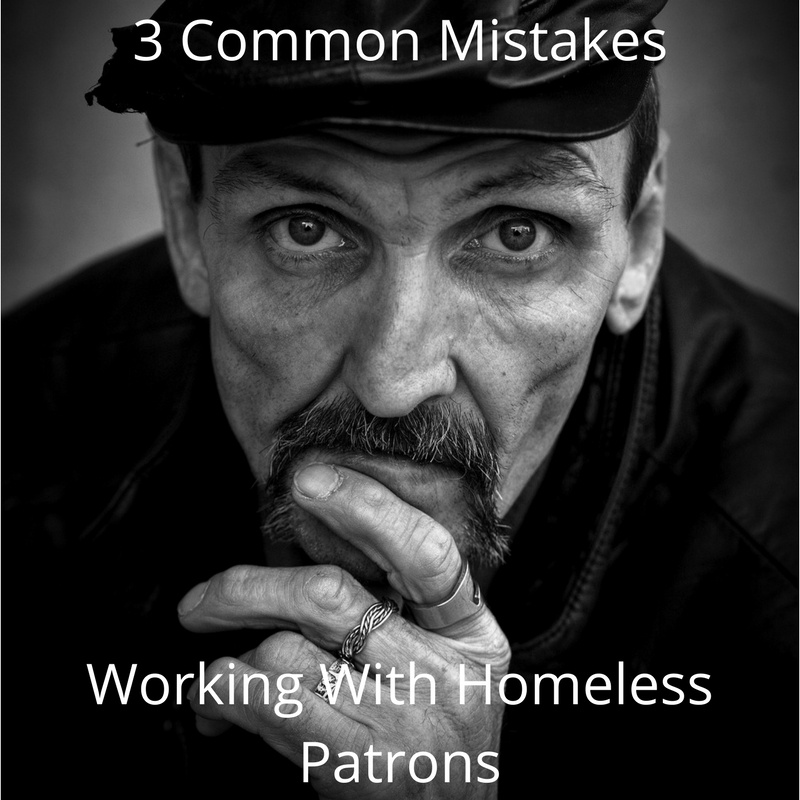3 Common Mistakes Working with Homeless.jpg